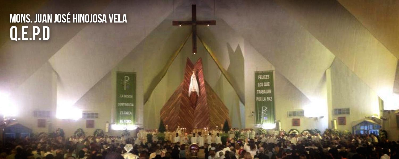 se realizó la Eucaristía en el Santuario de Ntra. Sra. de Fátima, para agradecer a Dios el Don de la vida de Mons. Juan José Hinojosa Vela, quien fue llamado a la Casa del Padre el pasado jueves 18 de junio